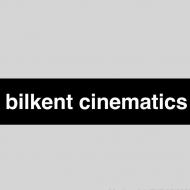 Bilkent Cinematics